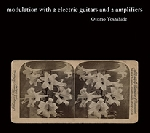 otomo yoshihide - modulation with 2 electric guitars and 2 amplifiers