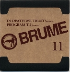 brume - #11 - in death we trust ! / program t.4