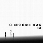 the brotherhood of pagans - only once