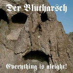 der blutharsch - everything is alright !