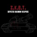 s.k.e.t - depleted uranium weapons
