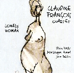 claudine françois quartet (potts - avenel - betsch) - lonely woman