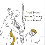 mark dresser / denman maroney - live in concert