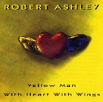 robert ashley - yellow man with heart and wings