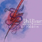 skullflower (matthew bower) - malediction