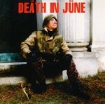 death in june - the world that summer 1986-2006 extras