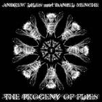 andrew liles and daniel menche - the progeny of flies