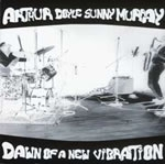 arthur doyle - sunny murray - dawn of a new vibration