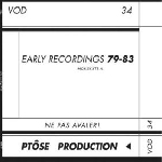 ptôse - early recordings 1979 - 1983
