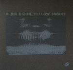 yellow swans - descension