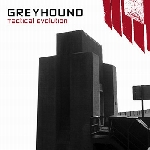 greyhound - tactical evolution