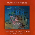 nurse with wound - two shaves and a shine remix project