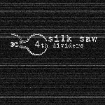 silk saw - 4th dividers