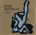 blue kremlin - the collection 1984-1986
