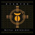 hybryds - ritual anthology