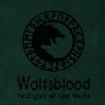 wolfsblood - twilight of the world