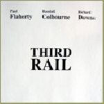 flaherty - colbourne - downs - third rail
