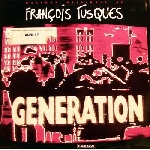 françois tusques - generation
