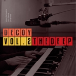 decoy (alexander hawkins - john edwards) - vol.2 the deep