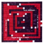 tom johnson - rational melodies / bedtime stories