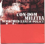 con-dom / militia - scorched earth policy