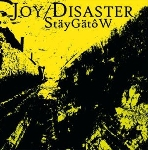 joy disaster - stäygätôw
