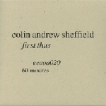 colin andrew sheffield - first thus