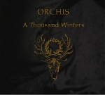 orchis - a thousand winters