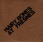 hairy bones - at fresnes