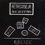 rétroviseur - live at jazz à la villette