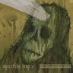 unearthly trance / the endless blockade - split
