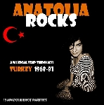 v/a - anatolia rocks (a musical trip through turkey 1968-83