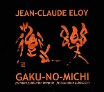 jean-claude eloy - gaku-no-michi