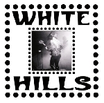 white hills - stolen stars left for no one