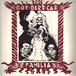 boy dirt car - familia (ltd 300)