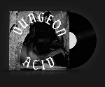 dungeon acid - damp and warm / warm and damp