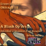 ernest dawkins - chicago 12 (a black op'era, dedicated to chairman fred hampton)