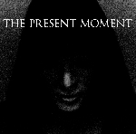 the present moment - the high road
