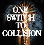 one switch to collision - four four / bist du korrect ?