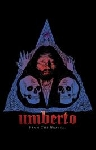 umberto - from the grave...
