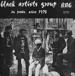 black artists group (bag) - in paris. aries 1973