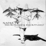 nadja (aidan baker) - the bungled & the botched
