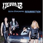ultra 5 - ultra psychotic resurrection