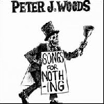 peter j.woods - songs for nothing