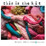 this is the kit - wriggle out the restless (remixes)