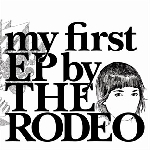 the rodeo - my first ep.