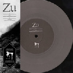 zu - axion (phantomsmasher remix) / chthonian (james plotkin remix) grey wax