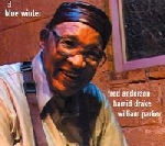 fred anderson - hamid drake - william parker - blue winter