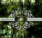 trobar de morte - beyond the woods - the acoustic songs