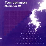 tom johnson - music for 88